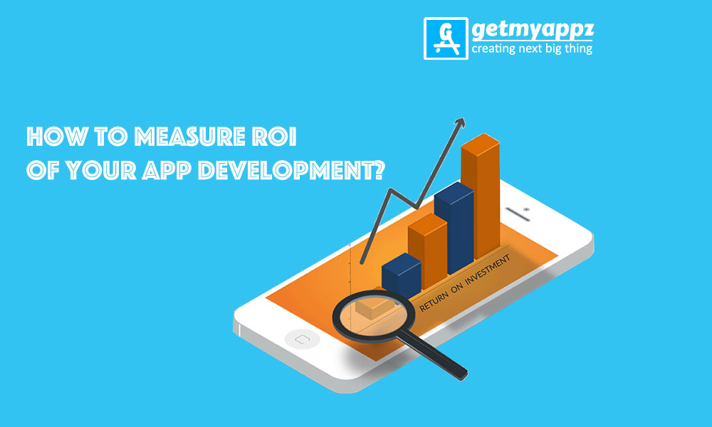 how to measure ROI of your app development